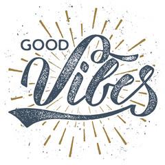 Good Vibes - Vintage T-shirt Design