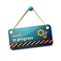 Work in progress sign