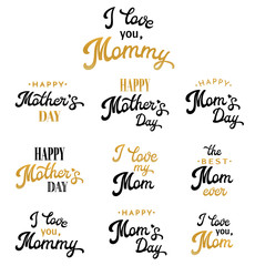 Mothers Day Hand Lettering Calligraphic Inscriptions Set. Gold and black Emblems and Badges Collection Isolated on White. Brush lettering text for Mothers Day cards design. Font Vector Illustration.