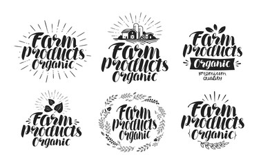 Farm products, label set. Agriculture, farming, organic icon or logo. Lettering, calligraphy vector illustration