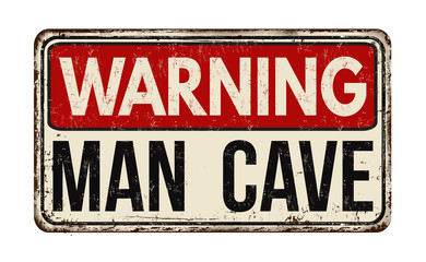 Warning man cave vintage rusty metal sign