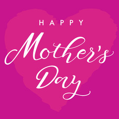 Happy Mathers Day pink lettering card. Happy Mother's Day vector text calligraphy pink heart background