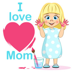 Cute girl with heart poster I Love Mom, painted hands and brush. Mother's day. Little painter Vector illustration