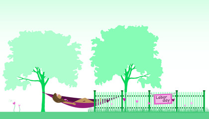 Labor day. Celebration of the First of May. Woman in hammock relaxing and fence with flowers in green landscape. Sign with text : Labor day.
