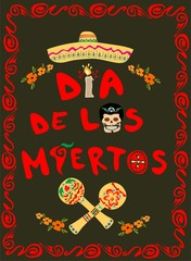 Poster on Day of the dead with mexican sugar skull, sombrero and maracas