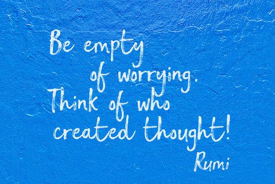 empty worrying blue Rumi
