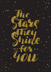 The stars, they shine for you - hand painted ink brush pen calli