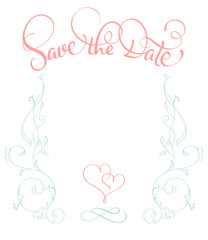 Save the date text with vintage frame on white background. Calligraphy lettering Vector illustration EPS10