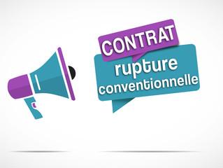 mégaphone : Rupture Conventionnelle