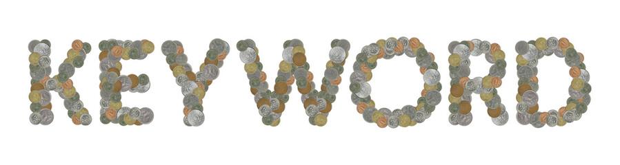 KEYWORD – Coins on white background