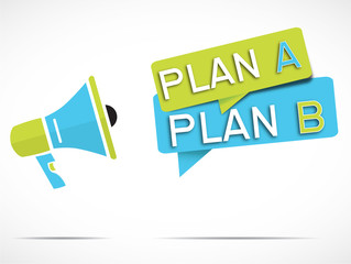 mégaphone : plan a plan b