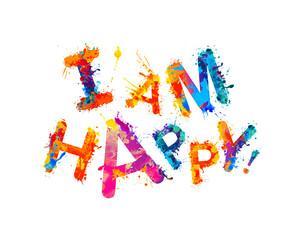 I'am happy! Splash paint