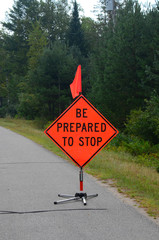 Be Prepared to Stop road sign in a construction zone