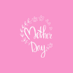 Happy Mother's Day Hand lettering calligraphy.