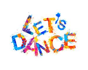 Let's dance. Splash paint