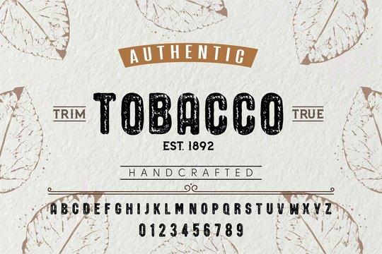 Font. Alphabet. Script. Typeface. Label. Authentic Tobacco typeface. For labels and different type designs