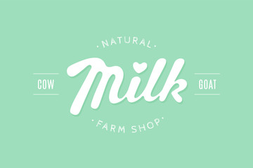 Lettering Milk, hand written design for label, brand, badge. Graphic design logo with text Natural Farm Shop, Cow, Goat for farm dairy shop, branding and advertising. Vector Illustration