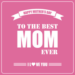 Happy mothers day. Mothers day card.Retro design on retro background. Editable vector illustration.