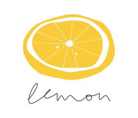 Cartoon lemon slice. Kitchen vector illustration and handwritten text