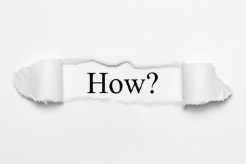 Obraz How? on white torn paper - fototapety do salonu