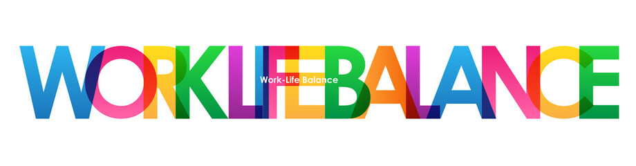 WORK-LIFE BALANCE colourful vector letters icon