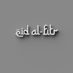3D RENDERING WORDS 'eid al-fitr' (FESTIVAL OF BREAKING OF THE FAST)