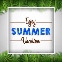 Enjoy summer vocation