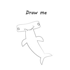 Draw me - vector illustration of sea animals. The hammerhead shark coloring game for children.