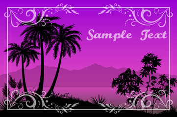 Exotic Landscape, Tropical Palms Trees, Plants and Flowers Silhouettes and Frame with Floral Pattern on a Background of the Morning Sea and Mountains. Eps10, Contains Transparencies. Vector