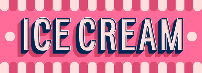 Ice Cream banner typographic design.