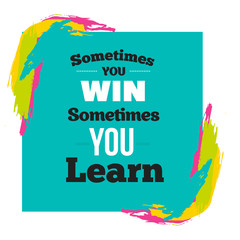 Vector quote. Learning is a treasure that will follow its owner everywhere