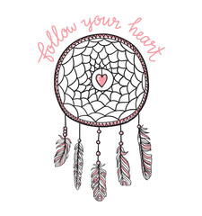 Boho template with inspirational quote lettering - Follow your heart. Vector ethnic print design with dreamcatcher. Love card for Valentine's day.
