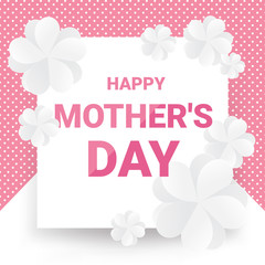 Happy mother's day greeting card - Pink text with white paper flowers on pink and white background. Can be used for prints, banners, advertising, promotion, special offer and more. Vector illustration