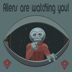 Aliens are watching you!/  The alien is pointing the finger at you, they observe our planet to learn how people live