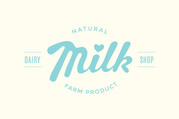Lettering Milk, hand written design for label, brand, badge. Graphic design logo with text Natural Farm Product, Dairy Shop for farm dairy shop, branding and advertising. Vector Illustration