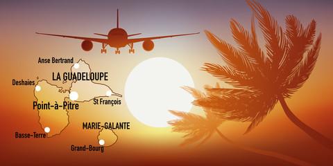 Guadeloupe - île - Antilles - tourisme - carte - avion - destination - voyage