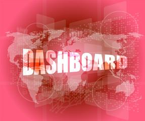 dashboard word on digital binary touch screen