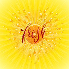 Fresh. A splash of juice with orange. Scatter spray from falling into the water. Fresh word hand lettering. A splash can be used as a transparent object. Vector illustration.