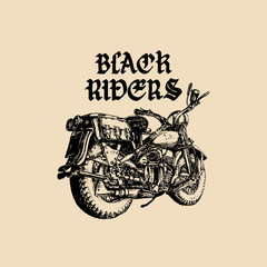 Vector motorcycle sketch with gothic handwritten lettering Black Riders. Vintage poster with custom chopper.