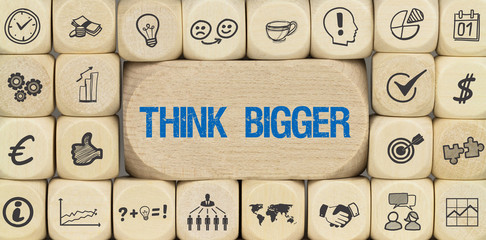 Think Bigger / Würfel mit Symbole