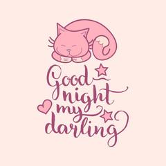 Good Night My Darling hand lettering. Vector cute illustration with cartoon symbols. Beautiful childish background.