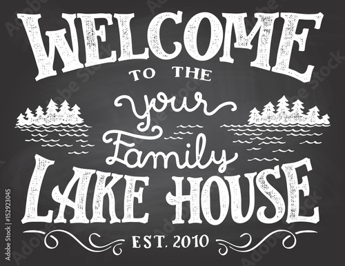 Welcome To The Your Family Lake House Chalkboard Sign Replace YOUR With Surname You