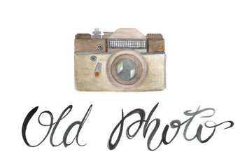 "watercolor illustration with photo camera with hand writtinglettering ""old photo"" on white background"