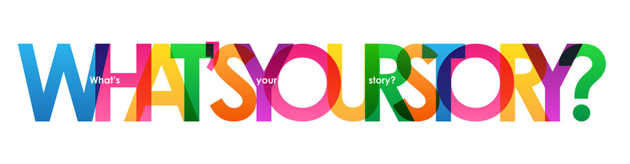 WHAT'S YOUR STORY? Colourful vector letters banner