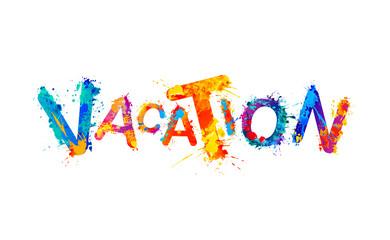 Vacation. Splash paint vector word