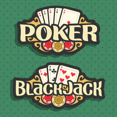 Vector logo Poker and Black Jack: playing cards four aces for gambling game poker, chips for casino, card combination of three 7 on green seamless pattern background, art lettering on blackjack theme.