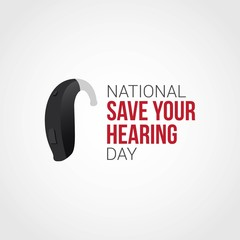 National Save Your Hearing Day Vector Illustration
