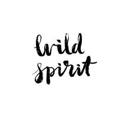 Wild spirit - hand drawn lettering vector