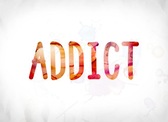 Addict Concept Painted Watercolor Word Art
