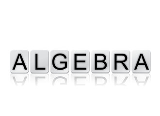Algebra Concept Tiled Word Isolated on White